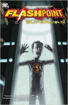 Комикс Flashpoint World Of Flashpoint Superman TP