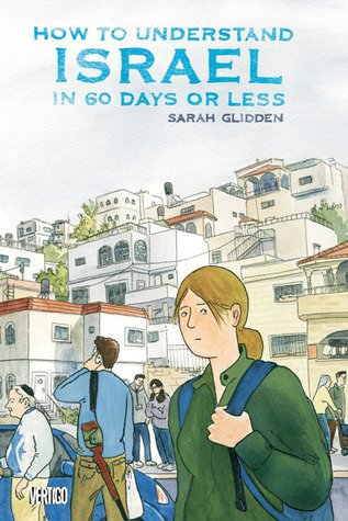Комикс How to Understand Israel in 60 Days or Less
