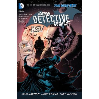 Комикс Batman Detective Comics Volume 3: Emperor Penguin HC (The New 52)