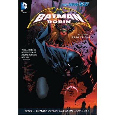 Комикс Batman & Robin Vol. 1: Born to Kill