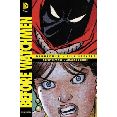 Комикс Before Watchmen: Minutemen/Silk Spectre [Hardcover]