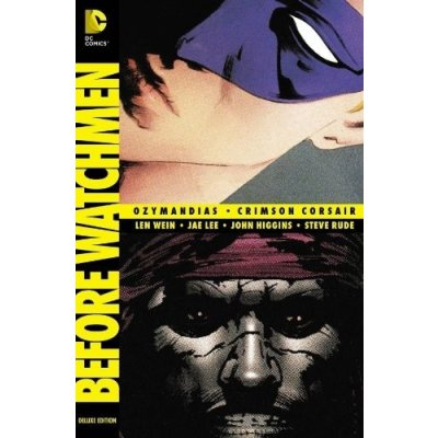 Комикс Before Watchmen: Ozymandias/Crimson Corsair [Hardcover]