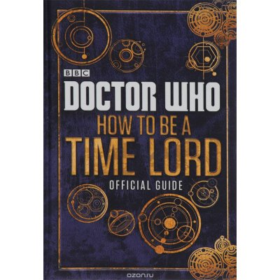 Комикс Doctor Who: How to be a Time Lord: The Official Guide