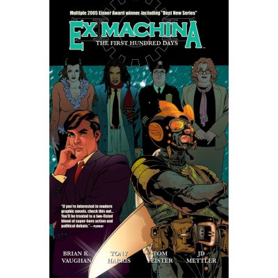Комикс Ex Machina, Vol. 1: The First Hundred Days