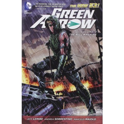 Комикс Green Arrow Vol. 4: The Kill Machine (The New 52)