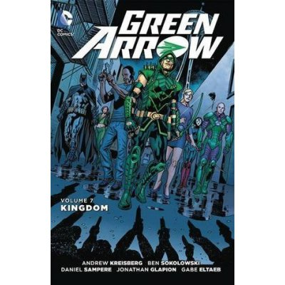 Комикс Green Arrow. Volume 7: Kingdom