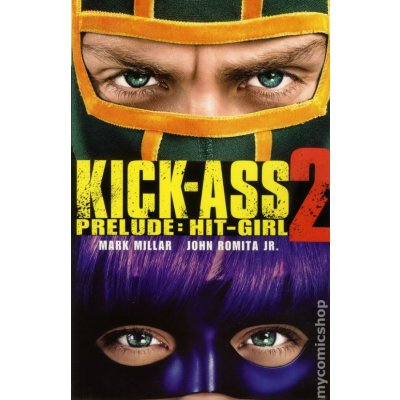 Комикс Kick-Ass 2 Prelude: Hit-Girl
