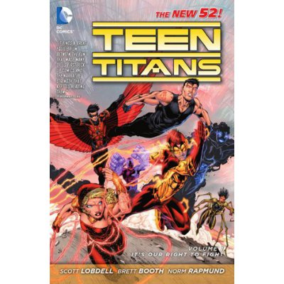 Комикс Teen Titans/ Volume 1: Its Our Right to Fight