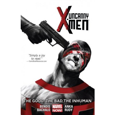 Комикс Uncanny X-Men Vol. 3: The Good, The Bad, The Inhuman