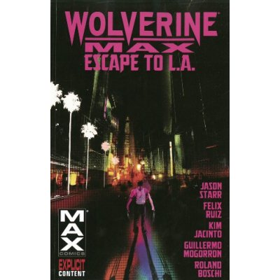Комикс Wolverine Max Volume 2: Escape to L.A.